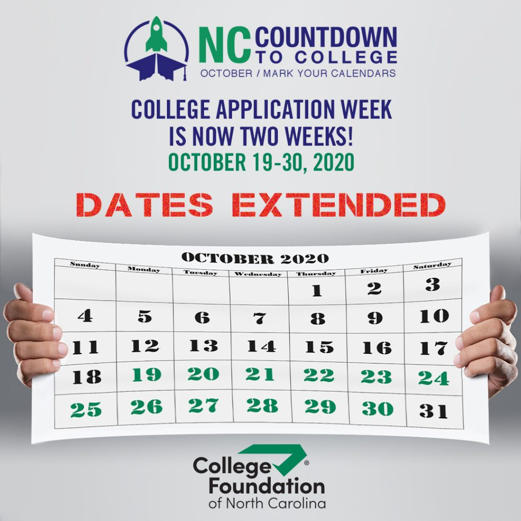 "Two hands stretching a calendar. Text says, ""College Application Week ... Dates Extended"""