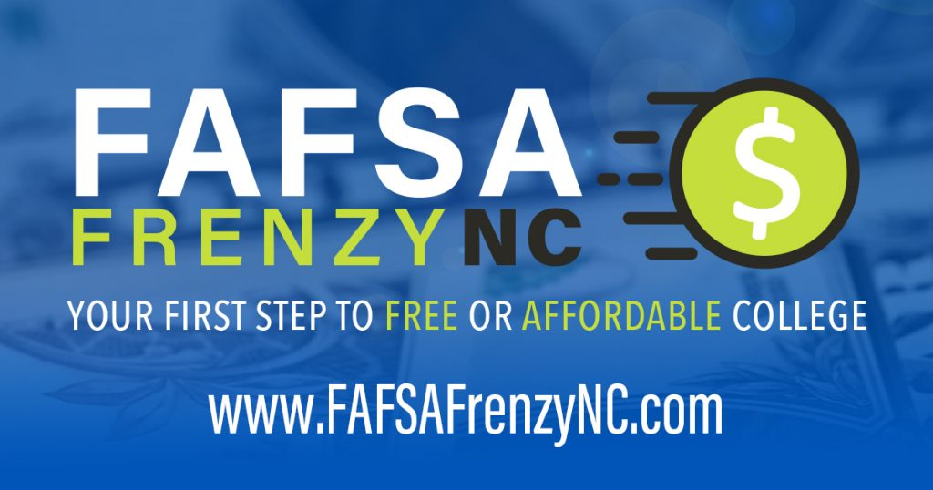 FAFSA Frenzy Ad. Contains website for www.FafsaFrenzyNC.com