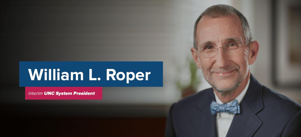 Interim UNC System President William L. Roper